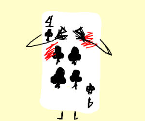 4 of clubs turns red from shame