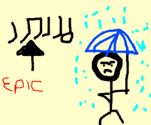 Man stands defiantly in rain. Cue epic music.