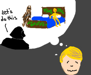 luke aroused about vader bedding C3PO & Chewy