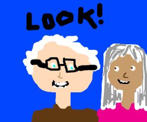 """Look, old people!"""