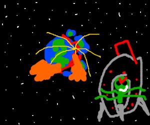 Alien detonates bomb. Earth explodes.