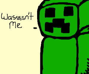 Banned from Minecraft server b/c of creeper