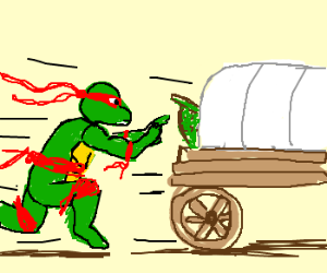 Shell less Raphael chases covered wagon