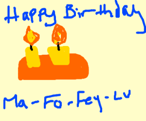 Happy Birthday Mar-Fo-Fey-Lu