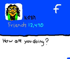 Corn has 12,470 friends on Facebook