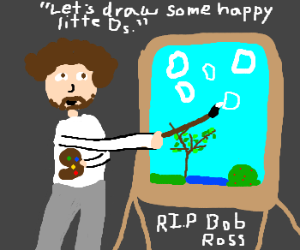 Happy little D's, courtesy of Bob Ross