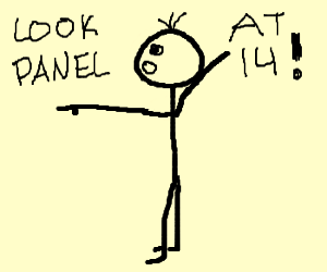 LOOK WHAT THEY DRAW IN PANEL 14!!!