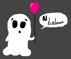 ghost says N baloon
