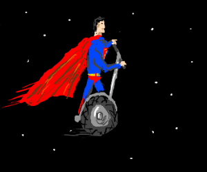 Superman on a Segway in Space