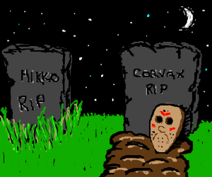 R.I.P. Corvax, we will never forget <3