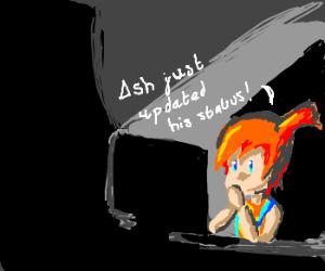 Misty is on facebook stalking Ash again