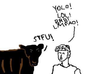 Steer tells man of simple acronyms.