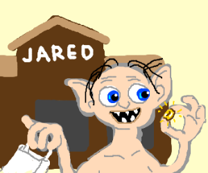 Gollum got the ring at Jareds