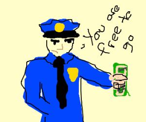 Police Man accepts my Bribe