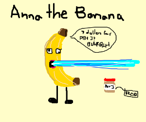 Anna, the banana buying peanut butter jelly