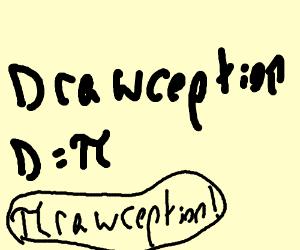 Drawception D equals pi