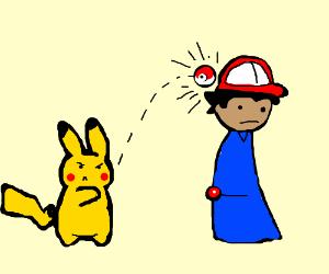 Pikachu has had enough of Ash's poke-balls