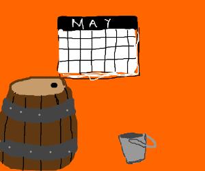 """Calendar, barrel?"" ""Bucket!"""