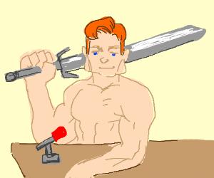 Conan (the barbarian) talk show host.