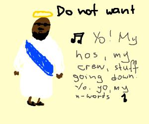 Jayzuz don't like no hip hop