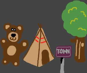 Teddies teepee town trees.