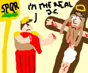 Julius Caesar beats up Jesus.