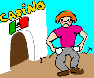 Losing everything in a Mexican casino