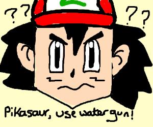 Ash has no bloody idea what he's doing.
