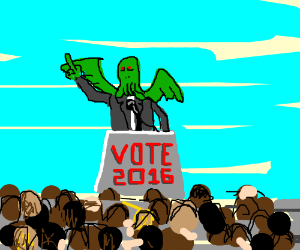 Cthulhu for president in 2016!