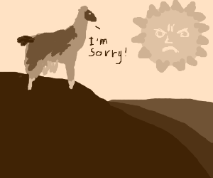 Llama disappoints the sun god