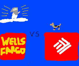 God helps WellsFargo, Dog helps BankOfAmerica