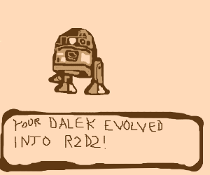 Congratulations! Your dalek evolved into...