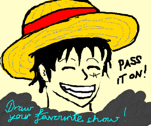 Draw your favorite show! Pass it on!