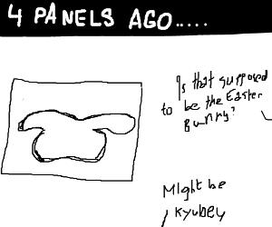 White blob 3 panels ago. EasterBunny or Kyubey