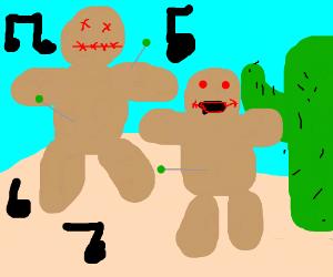 Voodoo dolls in desert: the musical!