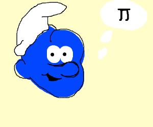 Butthead Smurf dreams of π