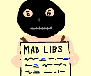 Innapropriate Mad Libs