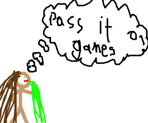 Giel is sick of pass it on games. Pass it on!