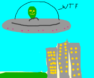 Aliens say WTF when seeing the city