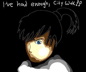 Asian Emperor as had enough with his City Wok