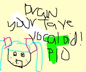 Draw your favorite vocaloid! PIO, please.