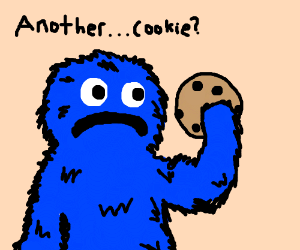 Cookie Monster tired of eating cookies only