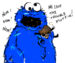 Trouble Muffin vs Cookie Monster