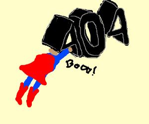 Superman to the Resc....ERROR!