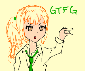 "School kid says ""gtfg"""
