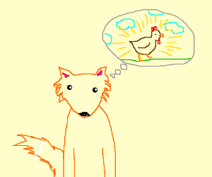 Fox would love some chicken