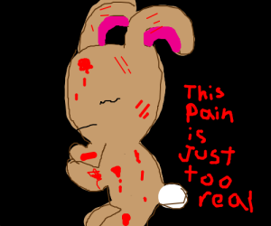 Bunny's pain is just too real