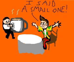 Ace Ventura would like a small tea, please