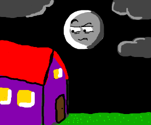 Evil moon eyes house suspiciously