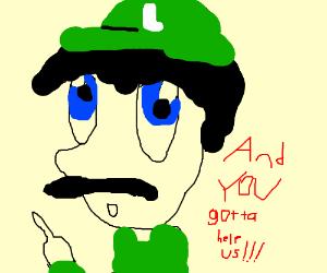 Luigi with inspirational advice